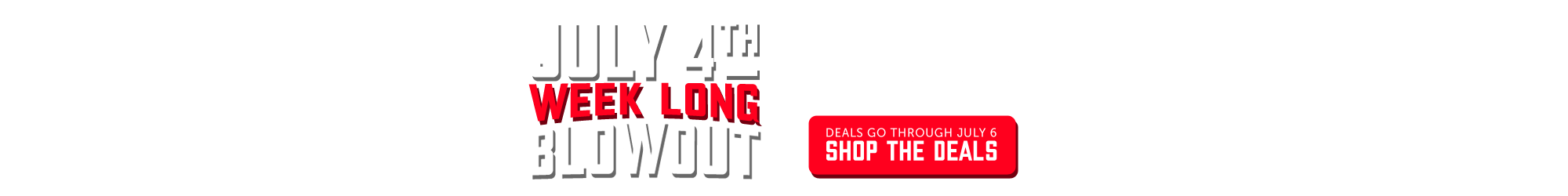 4th of July Week Sale